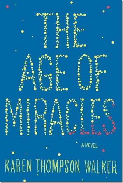 Karen_Thompson_Walker_Age_of_Miracles