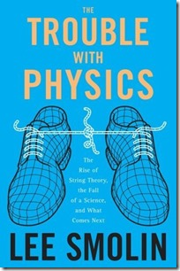 The_Trouble_with_Physics_by_Lee_Smolin_Book-Cover