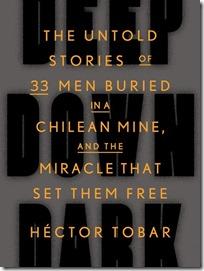 Deep Down Dark - Hector Tobar