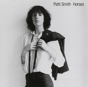 Horses - Patti Smith