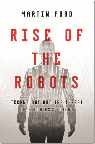 The Rise of the Robots - Martin Ford