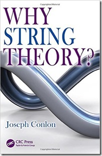 Why String Theory by Joseph Conlon