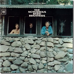Nortorious Byrd Brothers - The Byrds