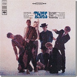 Younger Than Yesterday - The Byrds