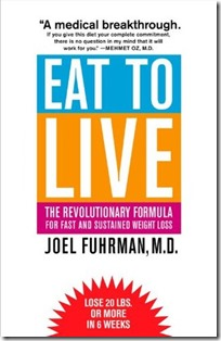 Eat To Live - Joel Fuhrman MD