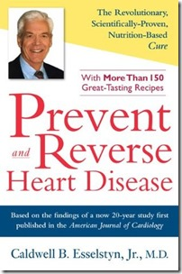 Prevent and Reverse Heart Disease - Caldwell B Esselstyn MD