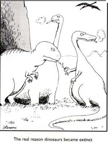 Smoking Dinosuars - Gary Larson