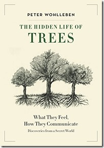 The Hidden Life of Trees by Peter Wohlleben