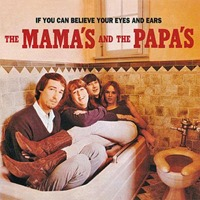 The_Mamas_&_The_Papas_-_If_You_Can_Believe_Your_Eyes_And_Ears