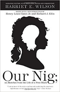 Our Nig by Harriet Wilson