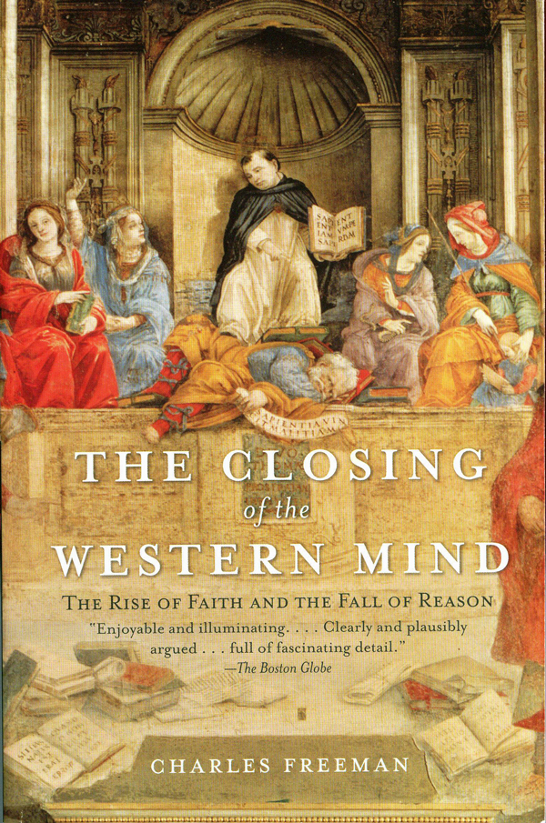 The-Closing-of-the-Western-Mind-by-Charles-Freeman