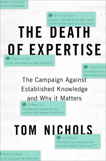 The Death of Expertise by Tom Nichols