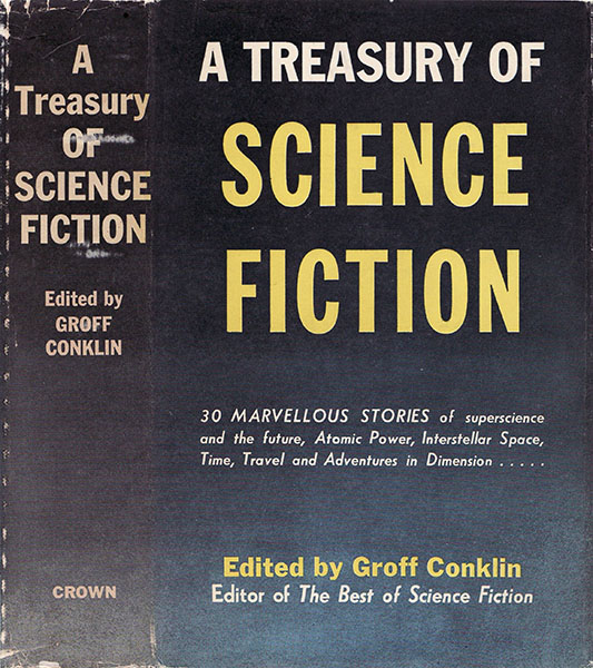 A Treasury of Science Fiction ed. Groff Conklin 1948 Crown