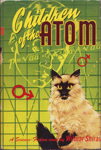 Children of the Atom by Wilmar Shiras 1953 Gnome Press
