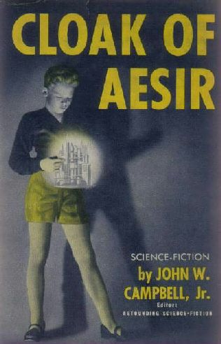 Cloak of Aesir by John W. Campbell 1952 Shasta