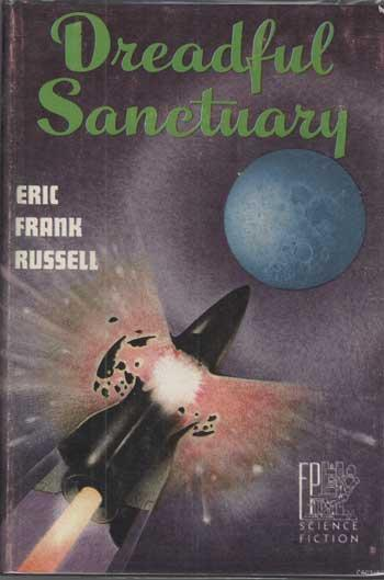 Dreadful Sanctuary by Eric Frank Russell Fantasy Press
