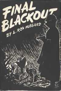 Final Blackout by L. Ron Hubbard 1948 Hadley Publishing