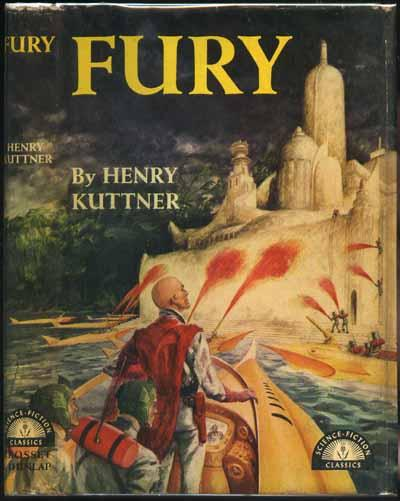 Fury by Henry Kuttner 1950 Grosset and Dunlap