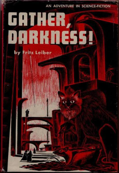 Gather, Darkness! by Fritz Leiber 1950 Pellegrini and Cudahy
