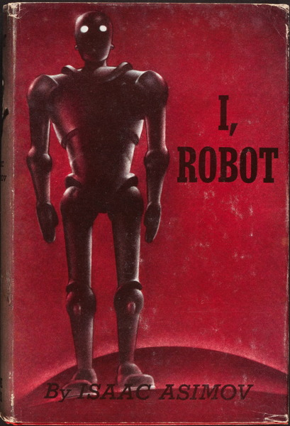 I Robot by Isaac Asimov 1950 Gnome Press