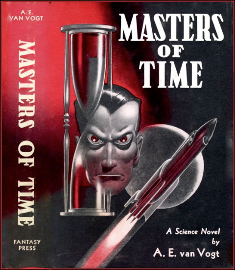 Masters of Time by A. E. van Vogt 1950 Fantasy Press