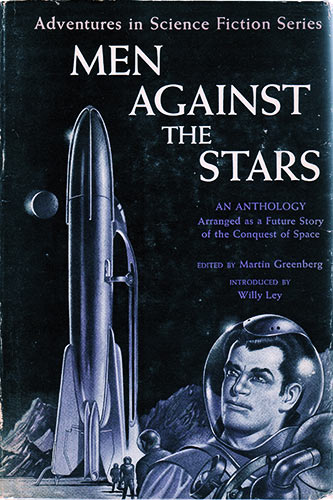 Men Against the Stars ed. Martin Greenberg 1950 Gnome Press