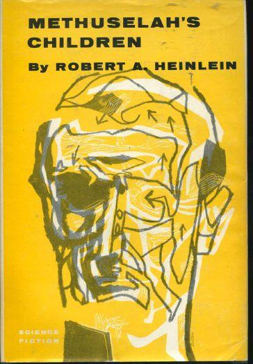 Methuselah's Children by Robert A. Heinlein 1958 Gnome Press