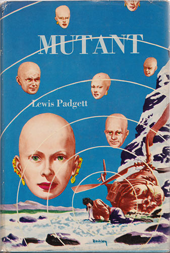 Mutant by Lewis Padgett 1953 Gnome Press