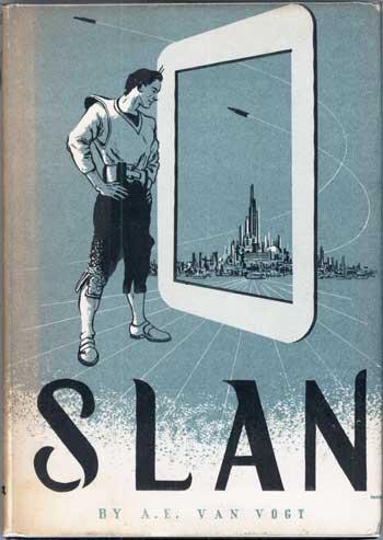 Slan by A. E. van Vog 1946 Arkham House