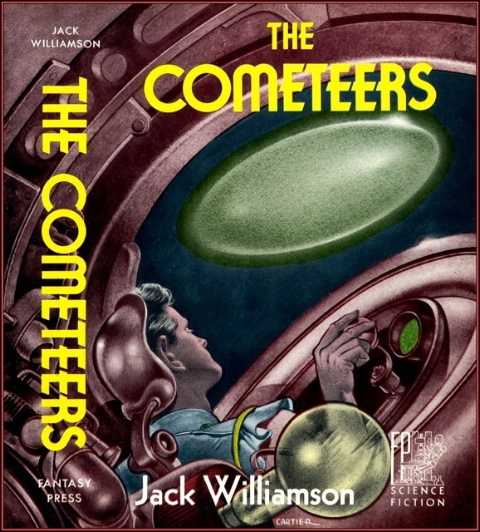 The Cometeers by Jack Williams 1950 Fantasy Press