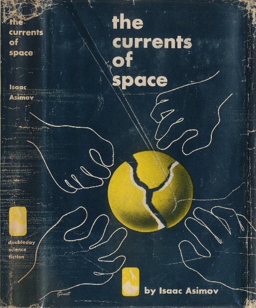 The Current of Space by Isaac Asimov 1952 Doubleday