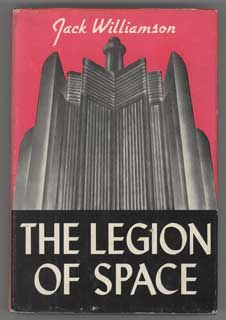The Legion of Space by Jack Williamson 1947 Fantasy Press