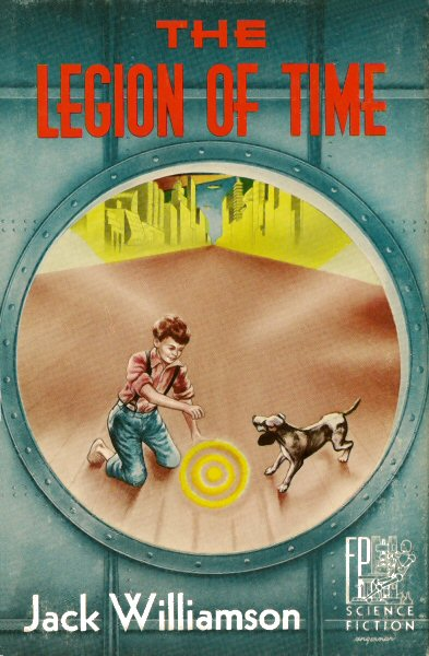 The Legion of Time by Jack Williams 1952 Fantasy Press