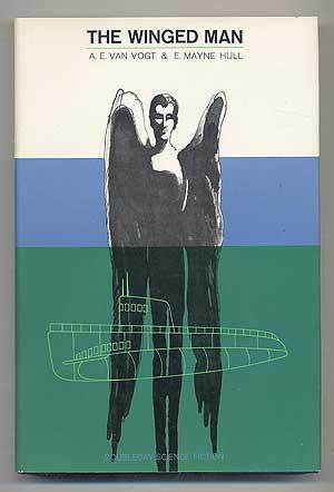 The Winged Man by A. E. van Vogt and E. Mayne Hull 1966 Doubleday