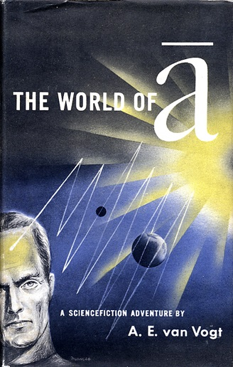 The World of Null A by A. E. van Vogt 1948 Simon and Schuster