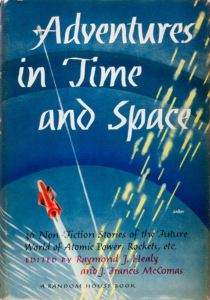Adventures in Time and Space edited by Healy and McComas