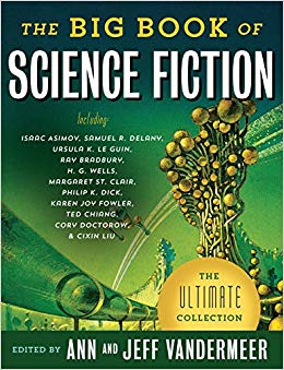 The Big Book of Science Fiction edited by Jeff and Ann VanderMeer